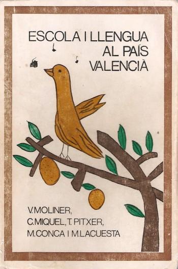 Escola i llengua al País Valencià
