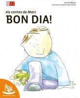 Els contes de Marc: Bon Dia!
