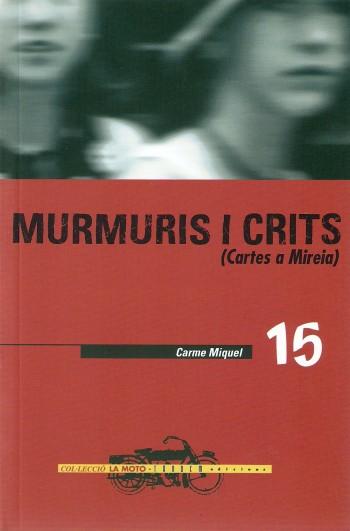 Murmuris i crits (Cartes a Mireia)